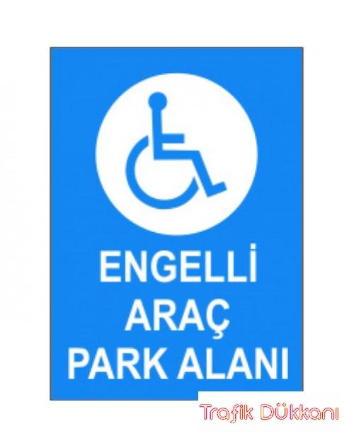 Engelli Park Yeri 2 - Engelli Araç Park Alanı Levhası