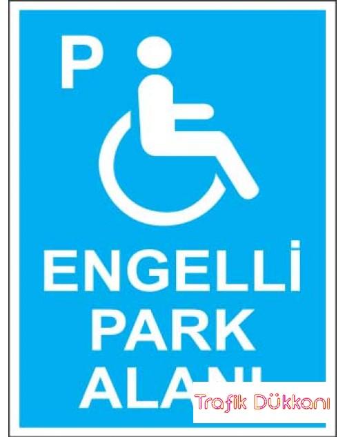 Engelli Park Yeri 3 - Engelli Araç Park Alanı Levhası